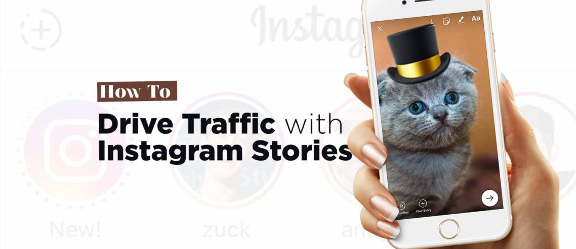 How to Drive Traffic with Instagram Stories