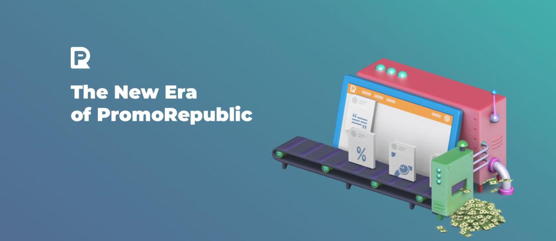 The New Era for PromoRepublic