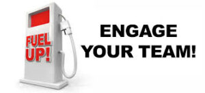 Engage your team