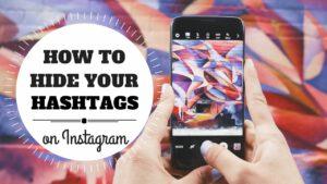 Hide your hashtags